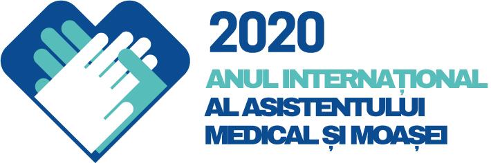 2020 ANUL ASISTENTULUI MEDICAL ȘI AL MOAȘEI